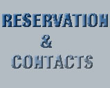RESERVATION AND CONTACTS